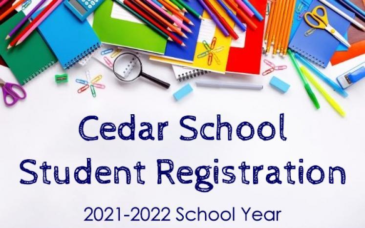 Cedar School Student Registration
